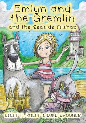 Emlyn and the Gremlin and the Seaside Mishap (Paperback)