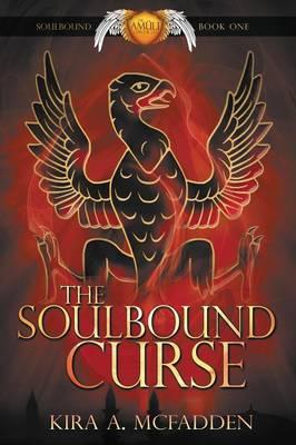 The Soulbound Curse - Amuli Chronicles: Soulbound 1 (Paperback)
