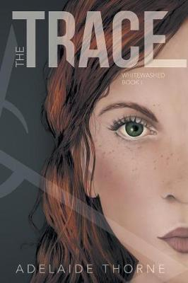 The Trace - Whitewashed 1 (Paperback)