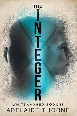 The Integer - Whitewashed 2 (Paperback)