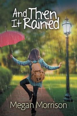 And Then It Rained (Paperback)