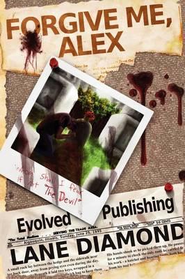 Forgive Me, Alex (Paperback)
