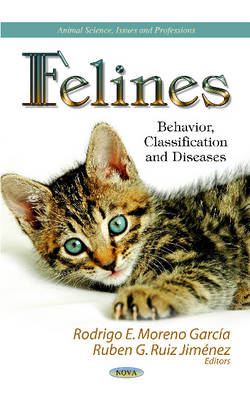 Felines: Behavior, Classification & Diseases (Hardback)