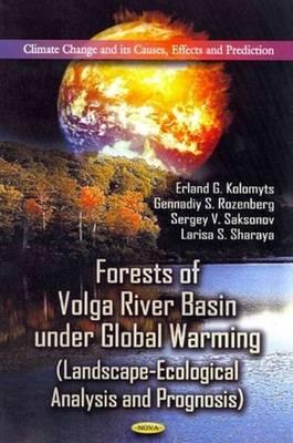 Forests of Volga River Basin Under Global Warming (Hardback)