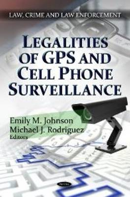 Legalities of GPS & Cell Phone Surveillance (Paperback)