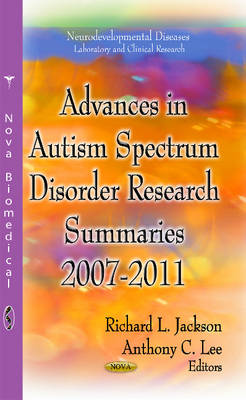Advances in Autism Spectrum Disorder Research: Summaries, 2007-2011 (Hardback)