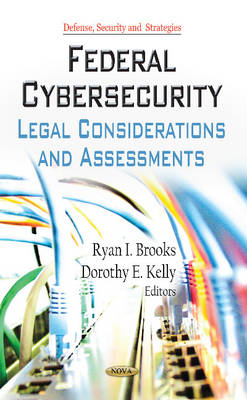 Federal Cybersecurity: Legal Considerations & Assessments (Hardback)