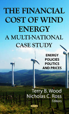 Financial Cost of Wind Energy: A Multi-National Case Study (Hardback)