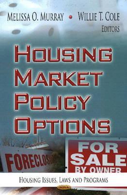 Housing Market Policy Options (Hardback)