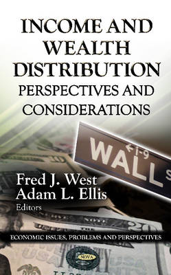 Income & Wealth Distribution: Perspectives & Considerations (Hardback)
