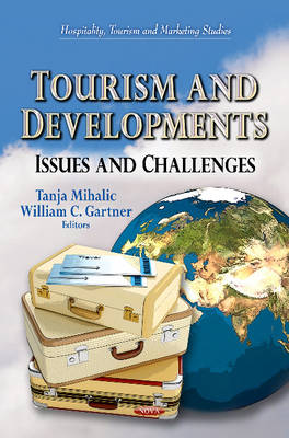 Tourism & Developments: Issues & Challenges (Hardback)