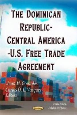 Dominican Republic-Central America-U.S. Free Trade Agreement (Paperback)