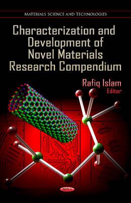 Characterization & Development of Novel Materials Research Compendium (Hardback)