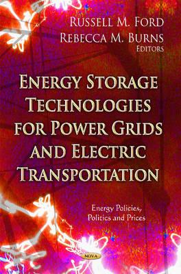 Energy Storage Technologies for Power Grids & Electric Transportation (Hardback)