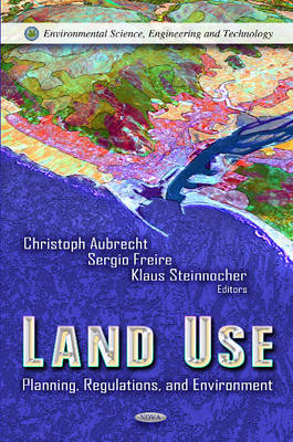 Land Use: Planning, Regulations & Environment (Hardback)
