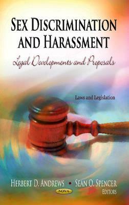 Sex Discrimination & Harassment: Legal Developments & Proposals (Hardback)