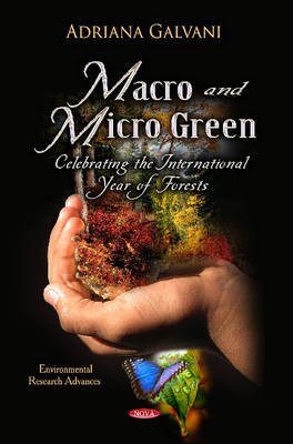 Macro & Micro Green: Celebrating the International Year of Forests (Hardback)