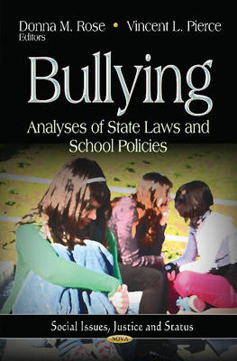 Bullying: Analyses of State Laws & School Policies (Hardback)