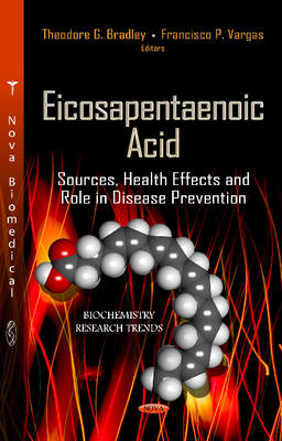 Eicosapentaenoic Acid: Sources, Health Effects & Role in Disease Prevention (Hardback)