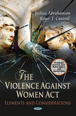 Violence Against Women Act: Elements & Considerations (Hardback)