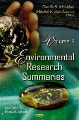 Environmental Research Summaries: Volume 1 (Hardback)