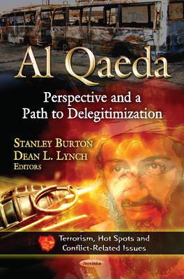 Al Qaeda: Perspective & a Path to Delegitimization (Paperback)