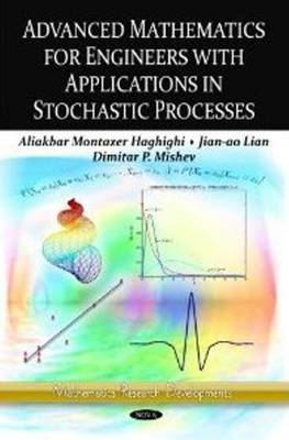 Advanced Mathematics for Engineers with Applications in Stochastic Processes (Paperback)
