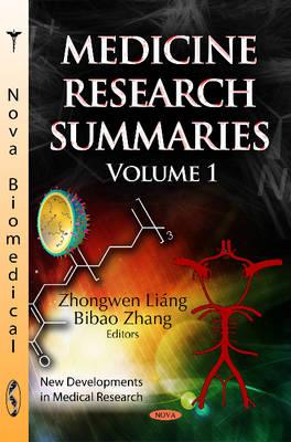 Medicine Research Summaries: Volume 1 (Hardback)