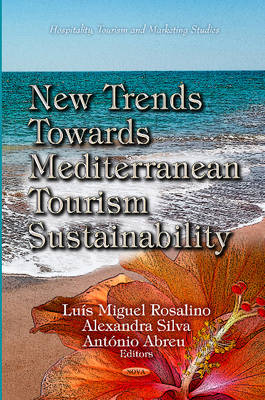 New Trends Towards Mediterranean Tourism Sustainability (Hardback)