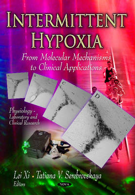 Intermittent Hypoxia: From Molecular Mechanisms to Clinical Applications (Paperback)
