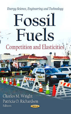 Fossil Fuels: Competition & Elasticities (Hardback)