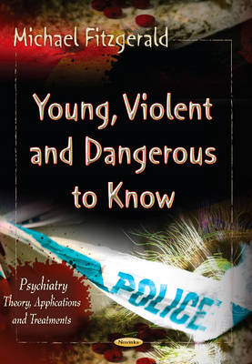 Young, Violent & Dangerous to Know (Paperback)