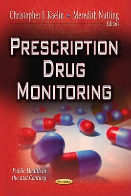 Prescription Drug Monitoring (Paperback)