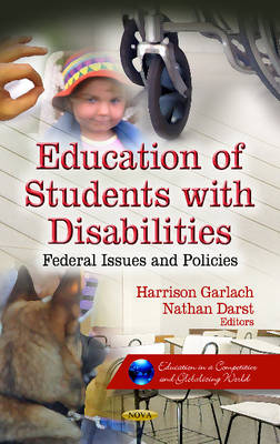 Education of Students with Disabilities: Federal Issues & Policies (Hardback)