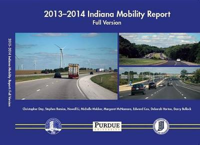 2013-2014 Indiana Mobility Report: Summary Version (Paperback)