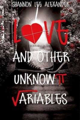 Love and Other Unknown Variables (Hardback)
