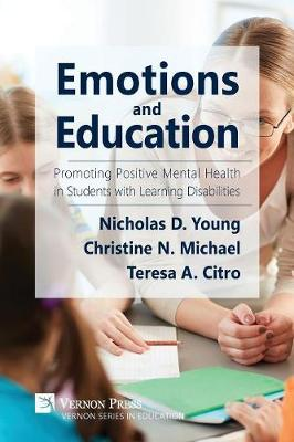 Emotions and Education: Promoting Positive Mental Health in Students with Learning Disabilities - Series in Education (Paperback)