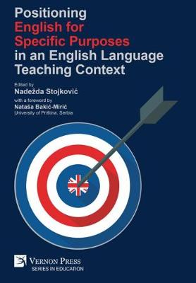 Positioning English for Specific Purposes in an English Language Teaching Context - Series in Education (Hardback)