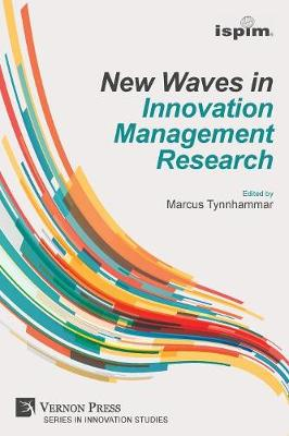 New Waves in Innovation Management Research (ISPIM Insights) (Paperback)