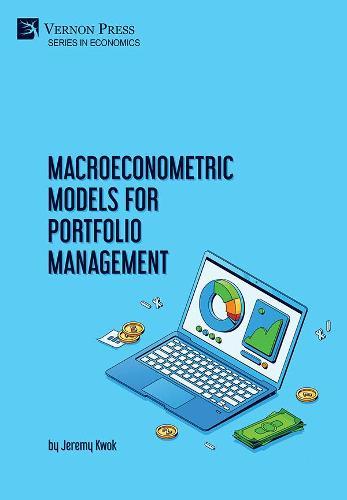 Macroeconometric Models for Portfolio Management - Economics (Hardback)