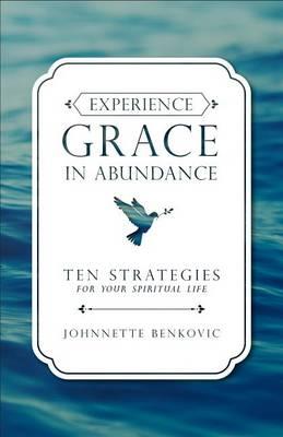 Experience Grace in Abundance (Paperback)