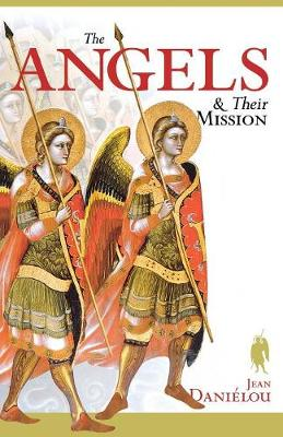 Angels and Their Mission (Paperback)