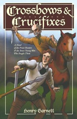 Crossbows and Crucifixes (Paperback)