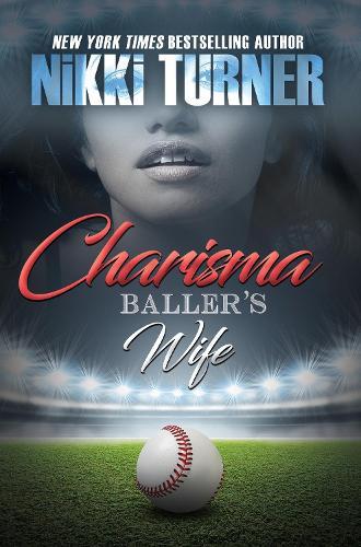 Charisma: Baller's Wife (Paperback)