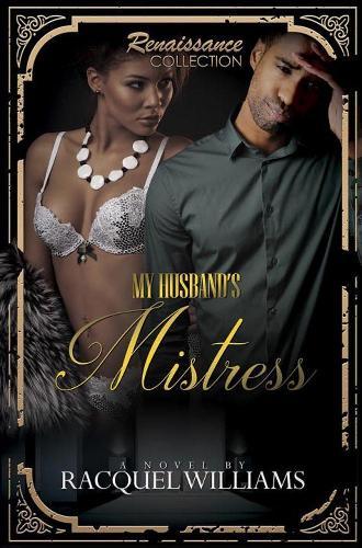 My Husband's Mistress: Renaissance Collection (Paperback)