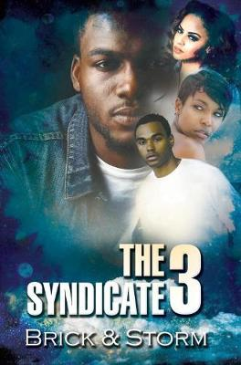 The Syndicate 3: Carl Weber Presents (Paperback)