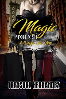 Magic Touch: A Brooklyn Girls Story (Paperback)