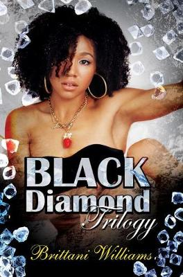 The Black Diamond Trilogy (Paperback)