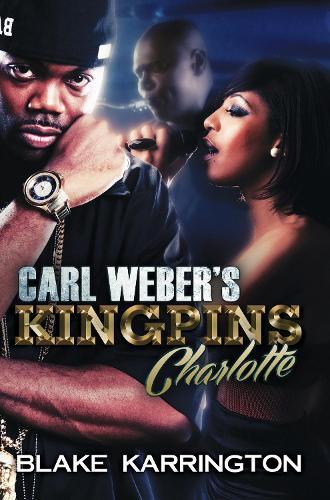 Carl Weber's Kingpins: Charlotte (Paperback)