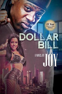 Dollar Bill: 10 Year Anniversary Edition (Paperback)